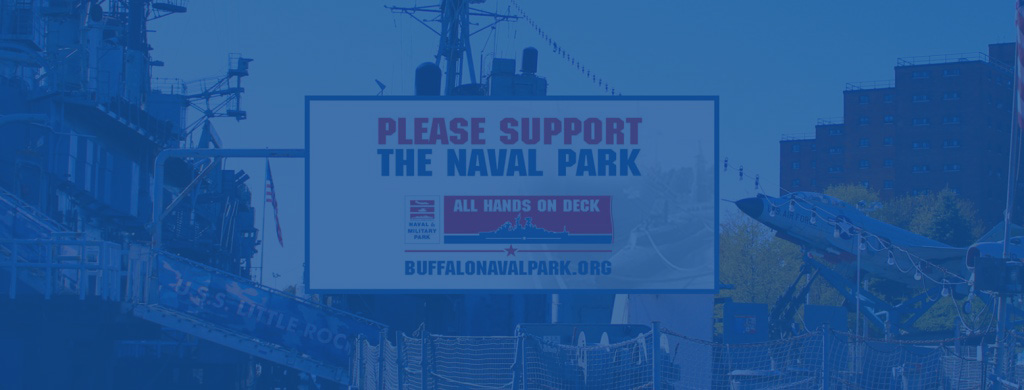 The Buffalo and Erie County Naval & Military Park Puts Out the Call for Support
